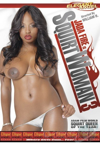 Jada Fire Is Squirtwoman 3 (2007/DVDRip)