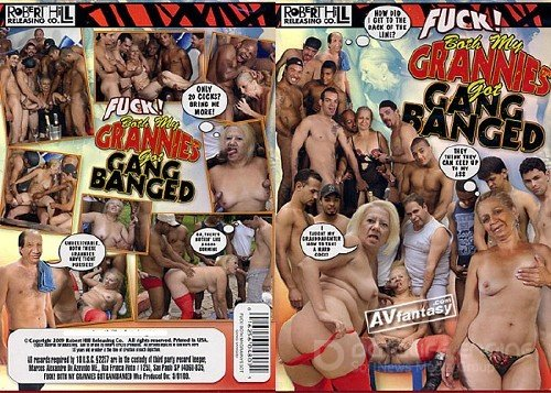 Fuck! Both My Grannies Got Gang Banged (2009) DVDRip
