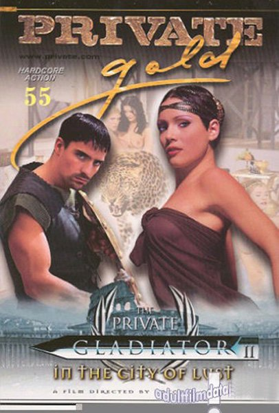 Private Gold 55 – Gladiator 2 – In The City Of Lust (2004) DVDRip